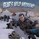Bear's Wild weekend Bear Grylls