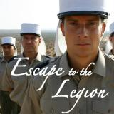 Escape to the legion Bear Grylls