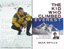Livre Bear Grylls The Kid Who Climbed Everest book