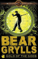 Livre Bear Grylls Mission: Gold of the Gods book