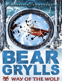 Livre Bear Grylls Mission Survival: Way of the Wolf book