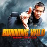 Running Wild / Running Wild with Bear Grylls